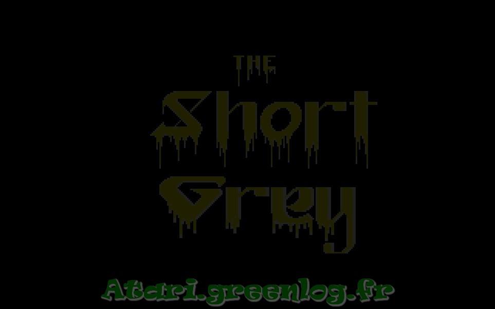 The Short Grey